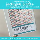 Inclusion Teacher Binder (Rainbow Confetti) | for Co-Teaching Special Education