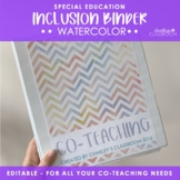 Inclusion Teacher Binder (Watercolors) | for Co-Teaching Special Education
