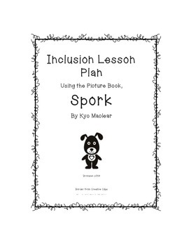 Inclusion Lesson Plan Using the Picture Book SPORK