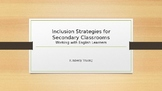 Inclusion Strategies forSecondary ClassroomsWorking with