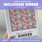Inclusion Teacher Binder (90s Style) | For Co-Teaching Spe