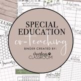 Inclusion Teacher Binder (Modern Farmhouse)   For Co-Teaching Special Education