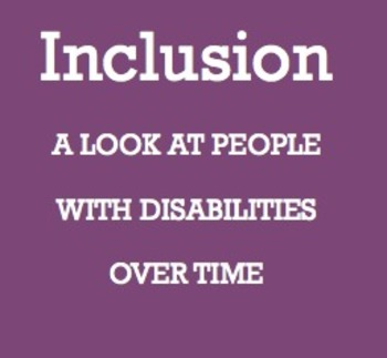 Inclusion: Then, Now and into the Future