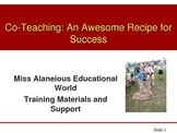 Inclusion and Co-Teaching: A Recipe for Success Training Powerpoint