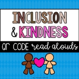 Inclusion and Kindness QR Code Read Alouds
