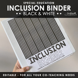 Inclusion Teacher Binder (Black & White) | for Co-Teaching Special Education