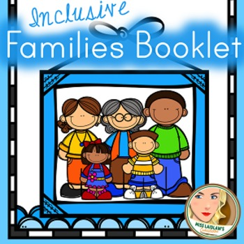 Inclusive Families Booklet for Primary Learners and Beginning Readers FREEBIE