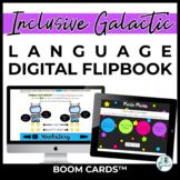 Inclusive Galactic Theme - Language DIGITAL Flip Books - BOOM Cards