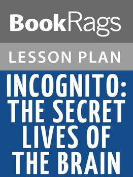 Incognito: The Secret Lives of the Brain Lesson Plans