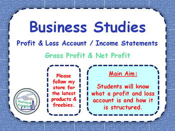 Income Statements - Profit & Loss Accounts - Finance - Net & Gross Profit