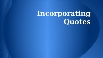 Incorporating Quotes