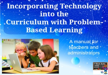 Incorporating Technology into the Curriculum with Problem-Based Learning