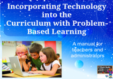 Incorporating Technology into the Curriculum with Problem-