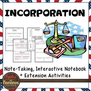 Incorporation - Interactive Note-taking Activities