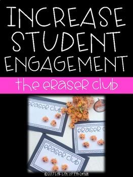 Increase Student Engagement: Eraser Club