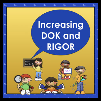 Constructed Response: Increasing DOK and RIGOR!