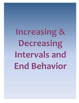 Increasing & Decreasing Intervals and End Behavior