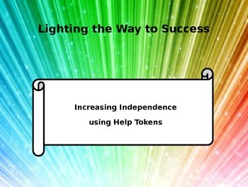 Increasing Independence with Help Tokens