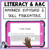 Maximize Literacy Skills and Exposure in Students Who Use