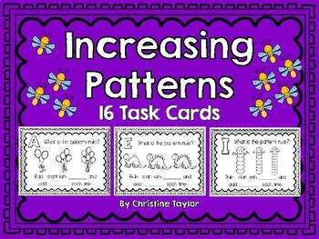 Increasing/Growing Patterns:  Identify the Rule Task Cards