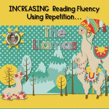 Reading Fluency Using Repetition... The LLAMAS Grades 1-2