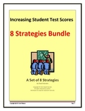 Increasing Student Test Scores:  8 Strategies Bundle