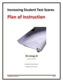 Increasing Student Test Scores:  A Plan of Instruction