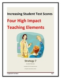 Increasing Student Test Scores:  Four High Impact Teaching