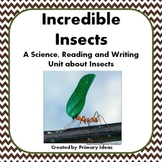 Incredible Insects: A Science, Reading and Writing unit about insects