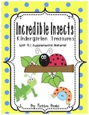 Incredible Insects Kindergarten Treasures 9.1 Supplemental Material
