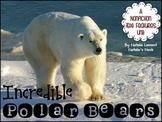 Incredible Polar Bears {Interactive Booklet on Nonfiction