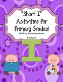 "Incredible ""Short I"" Activities for Beginning Readers!"