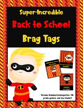 Incredible Super Hero Brag Tags (Back to School)
