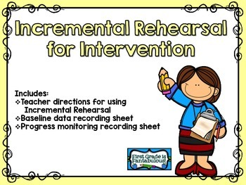 Incremental Rehearsal for Intervention RtI