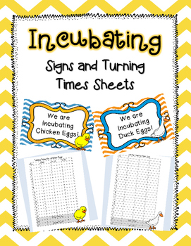 Incubating Signs and Turning Times Sheets