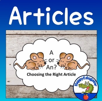 Indefinite Articles PowerPoint: Using A vs. An