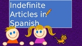 Indefinite Articles in Spanish (singular)