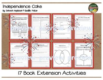 Independence Cake by Deborah Hopkinson 17 Book Extension Activities NO PREP