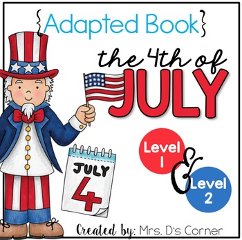 Independence Day Adapted Books ( Level 1 and Level 2 ) 4th