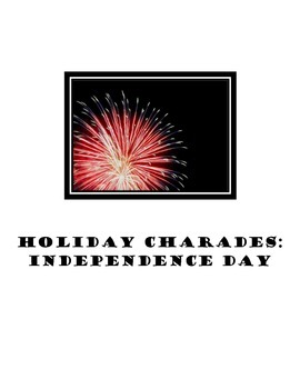 Independence Day Charades!