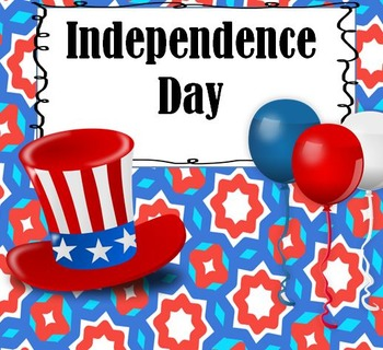 Independence Day Essential Vocabulary Through Fun Activities