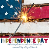 Independence Day:  Informative Reader's Theater