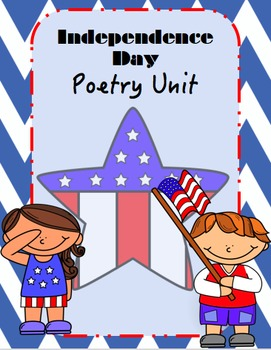 Independence Day Poetry Unit
