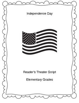 Independence Day Reader's Theater Script