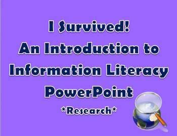 I Survived! A Lesson on Information Literacy -Introductory