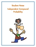 Independent Compound Probability Notes