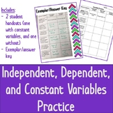 Independent, Dependent, Constant Variables Practice
