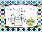 Independent & Dependent Clause Task Card Set