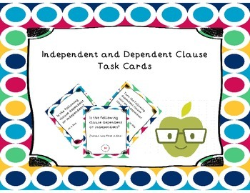 Independent & Dependent Clause Task Card Set