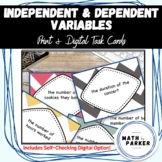 Independent & Dependent Variable Task Cards (with Answer Key)